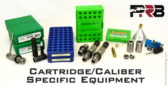 Reloading Dies and Other Cartridge Specific Equipment